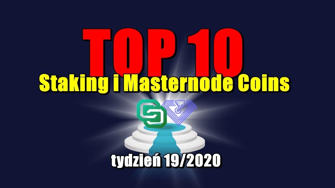 Top 10 Staking i Masternode Coins – tydzień 19/2020