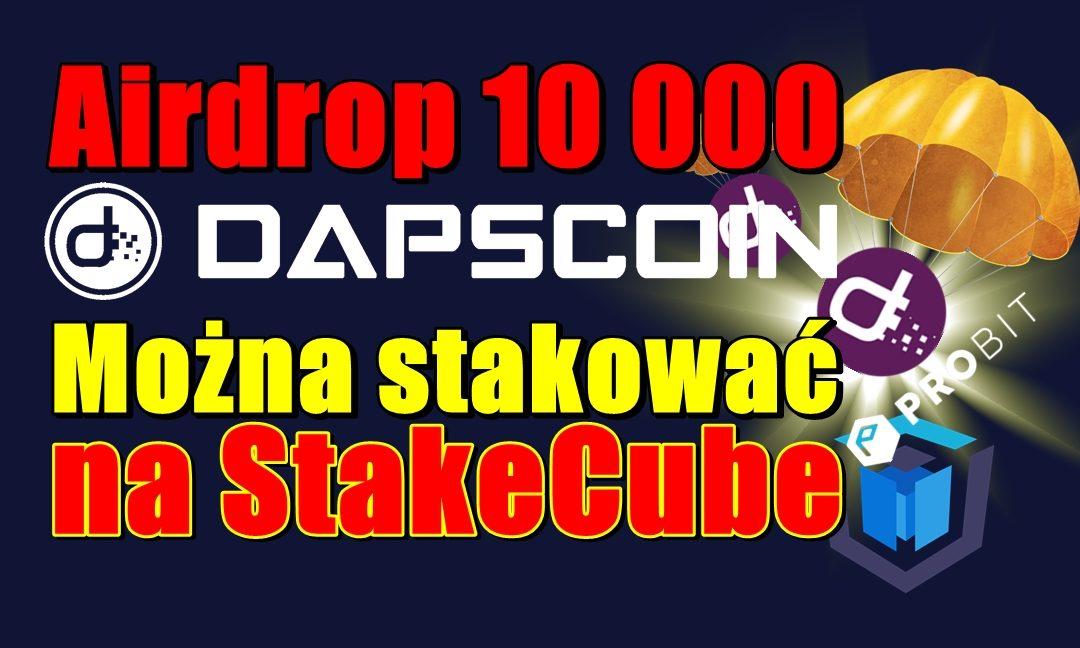 Airdrop 10 000 DAPS! Można stakować na StakeCube