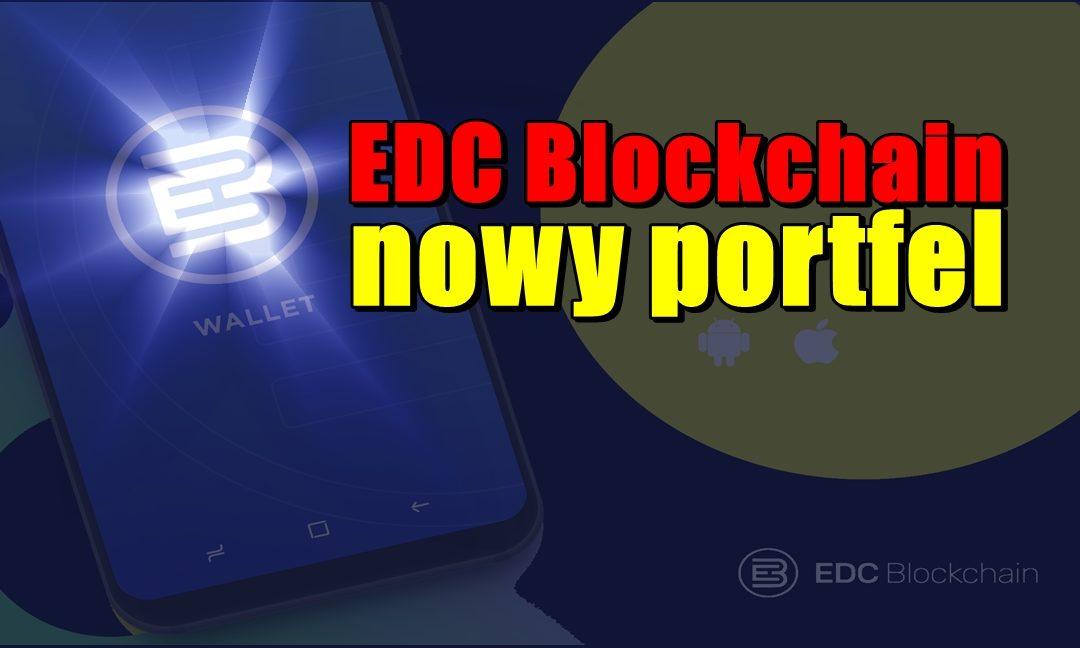 EDC Blockchain - nowy portfel