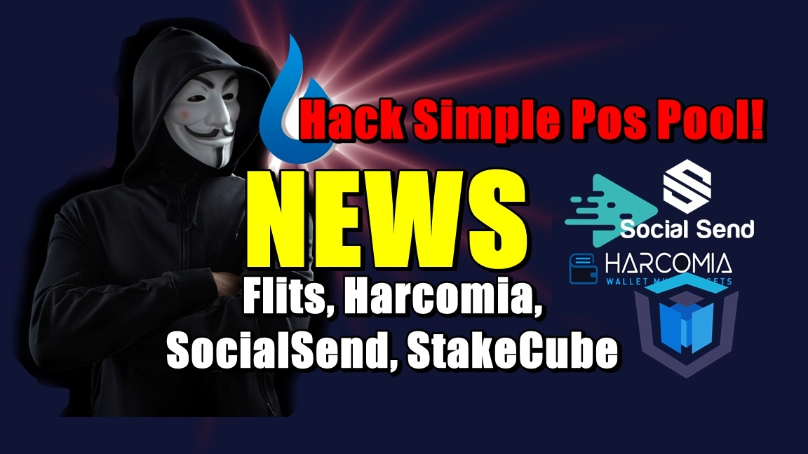Hack Simple Pos Pool! NEWS: Flits, Harcomia, SocialSend, StakeCube