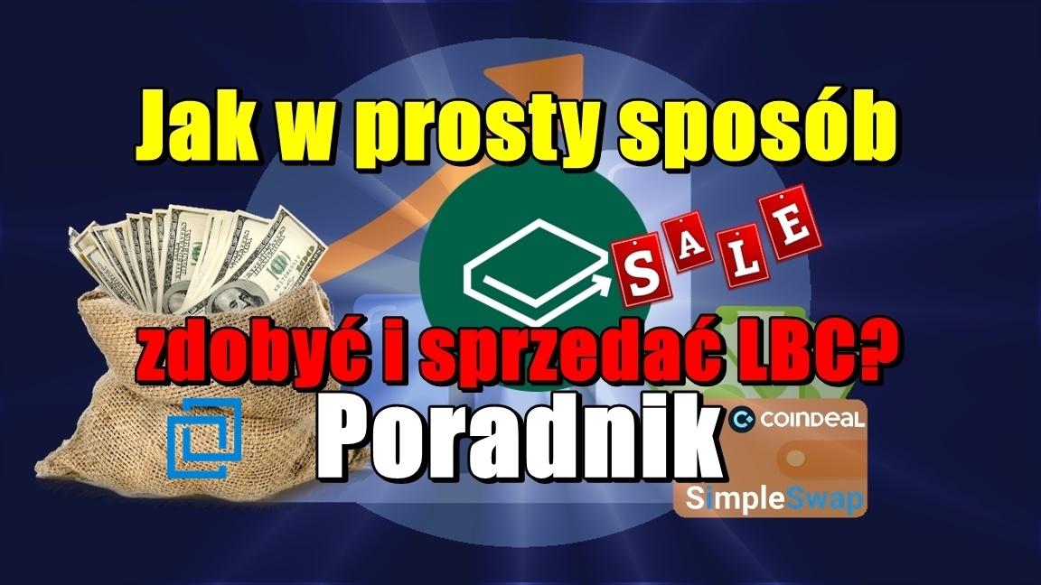Jak w prosty sposób zdobyć i sprzedać LBC? – Poradnik!