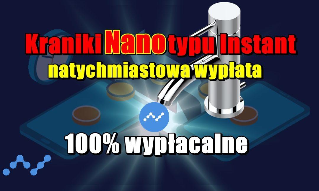 Kraniki Nano typu Instant (natychmiastowa wypłata) - 100% wypłacalne