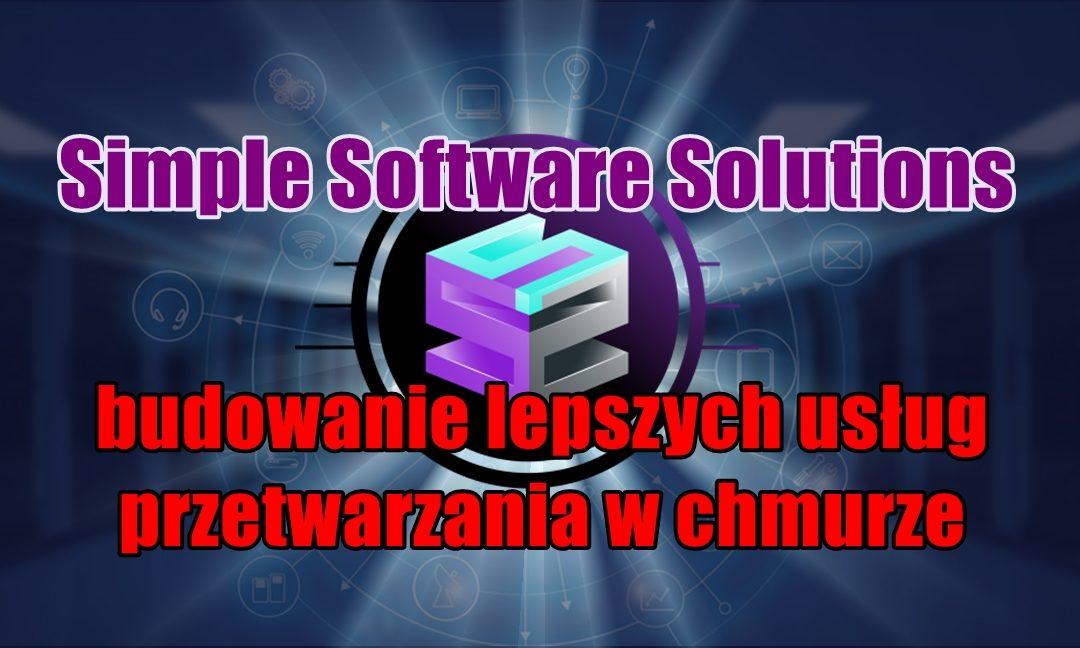 Simple Software Solutions- budowanie lepszych usług przetwarzania w chmurze