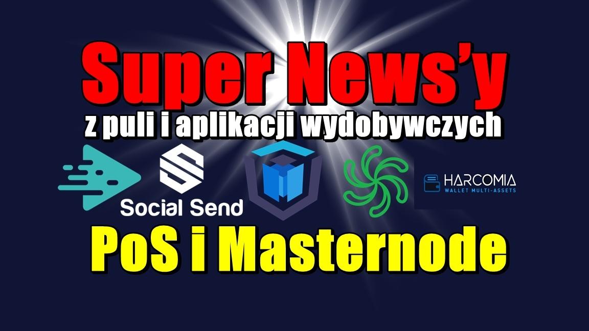 Super News'y z puli i aplikacji wydobywczych PoS i Masternode