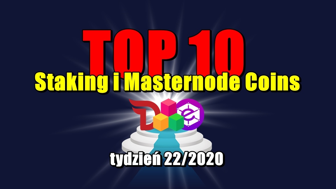 Top 10 Staking i Masternode Coins – tydzień 22/2020