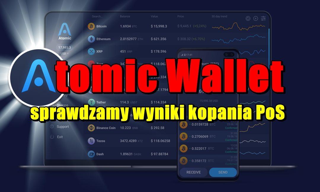 Atomic Wallet – sprawdzamy wyniki kopania PoS