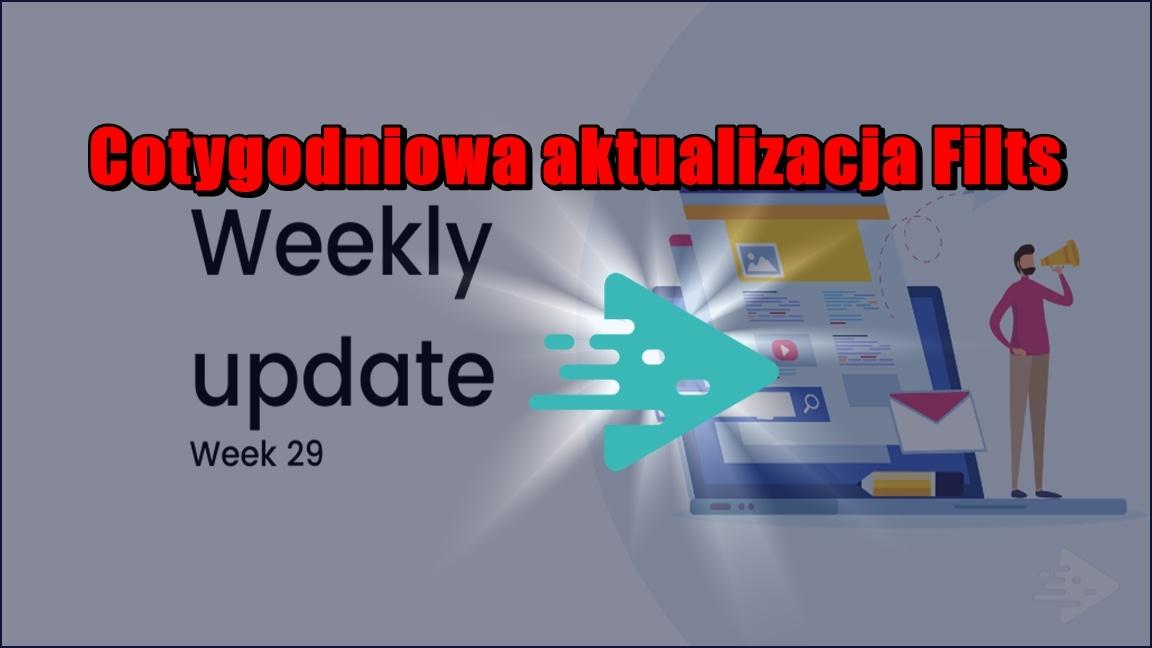 Cotygodniowa aktualizacja Filts, tydzień 29/2020