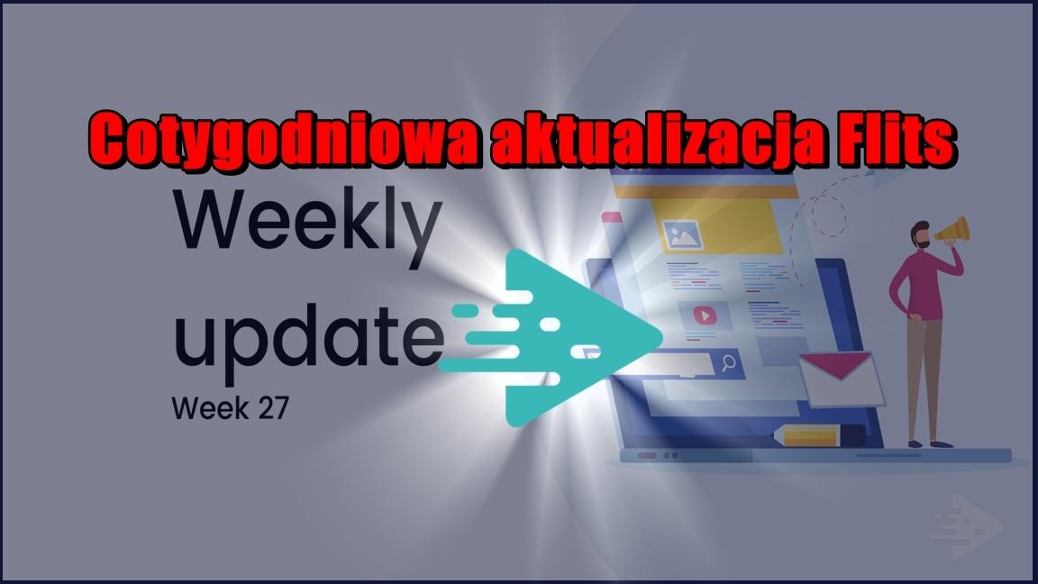 Cotygodniowa aktualizacja Flits, tydzień 27/2020