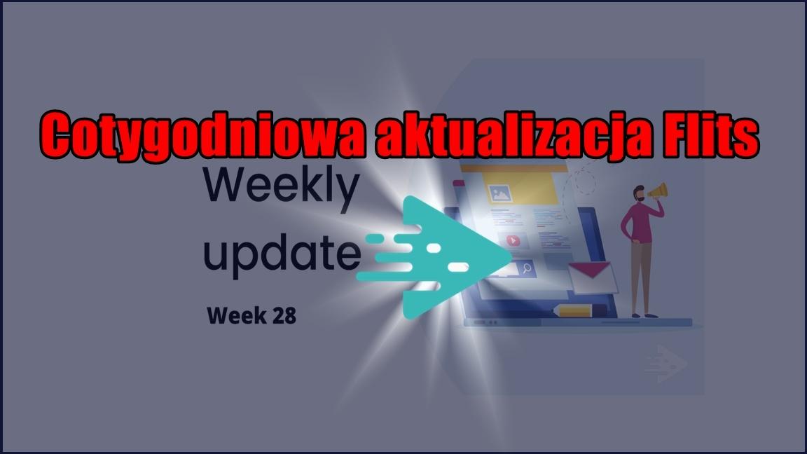 Cotygodniowa aktualizacja Flits, tydzień 28/2020