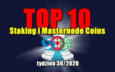 Top 10 Staking i Masternode Coins – tydzień 30/2020