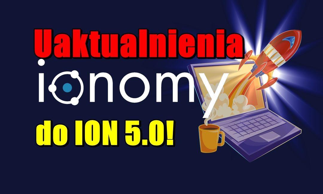 Uaktualnienia IONOMY do ION 5.0