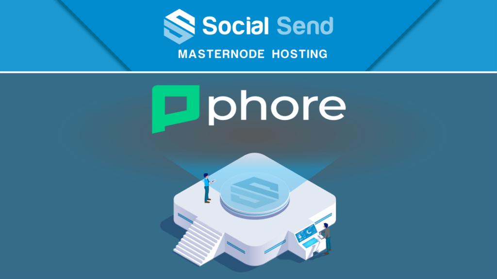 Witamy Phore Blockchain w rozwiązaniu hostingowym NON-CUSTODIAL SocialSend