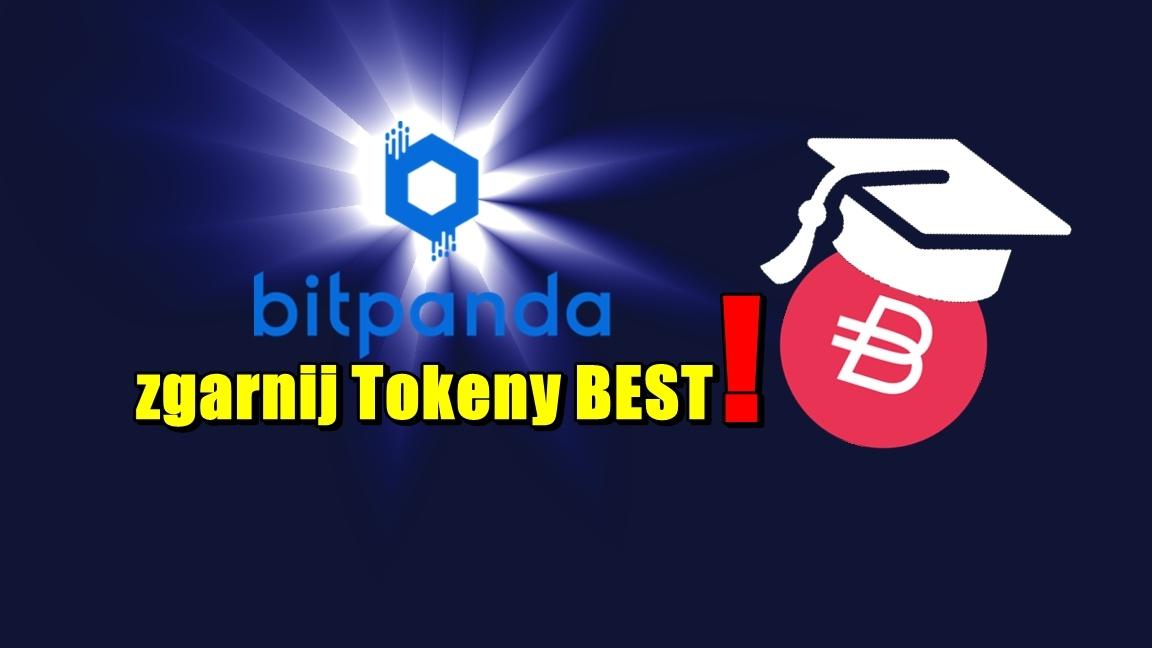 Bitpanda – zgarnij Tokeny BEST!