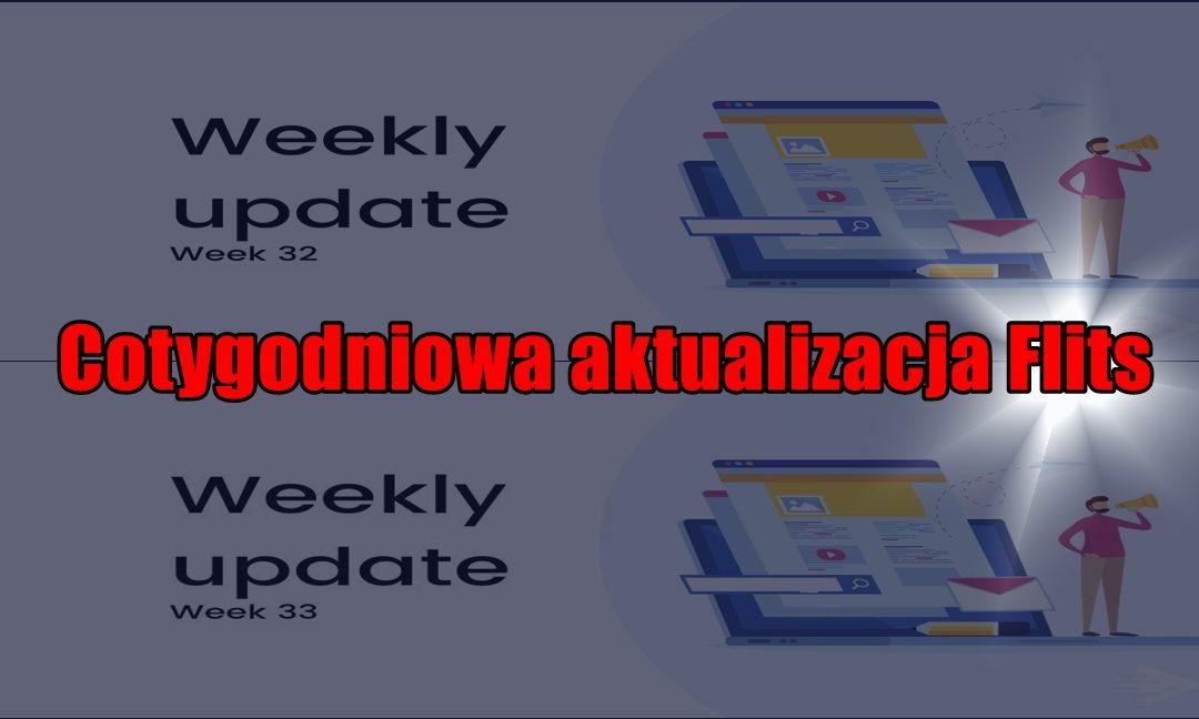 Cotygodniowa aktualizacja Flits, tydzień 32 i 33/2020