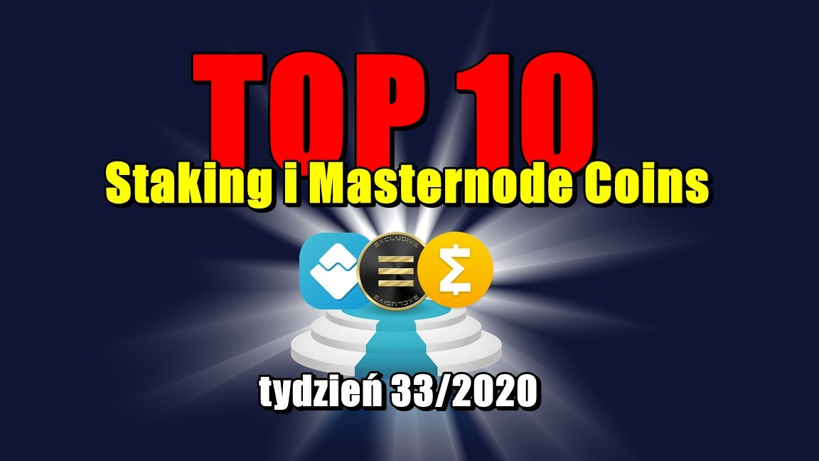 Top 10 Staking i Masternode Coins – tydzień 33/2020