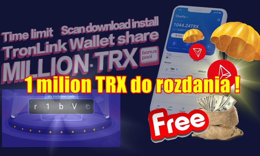 1 milion TRX do rozdania