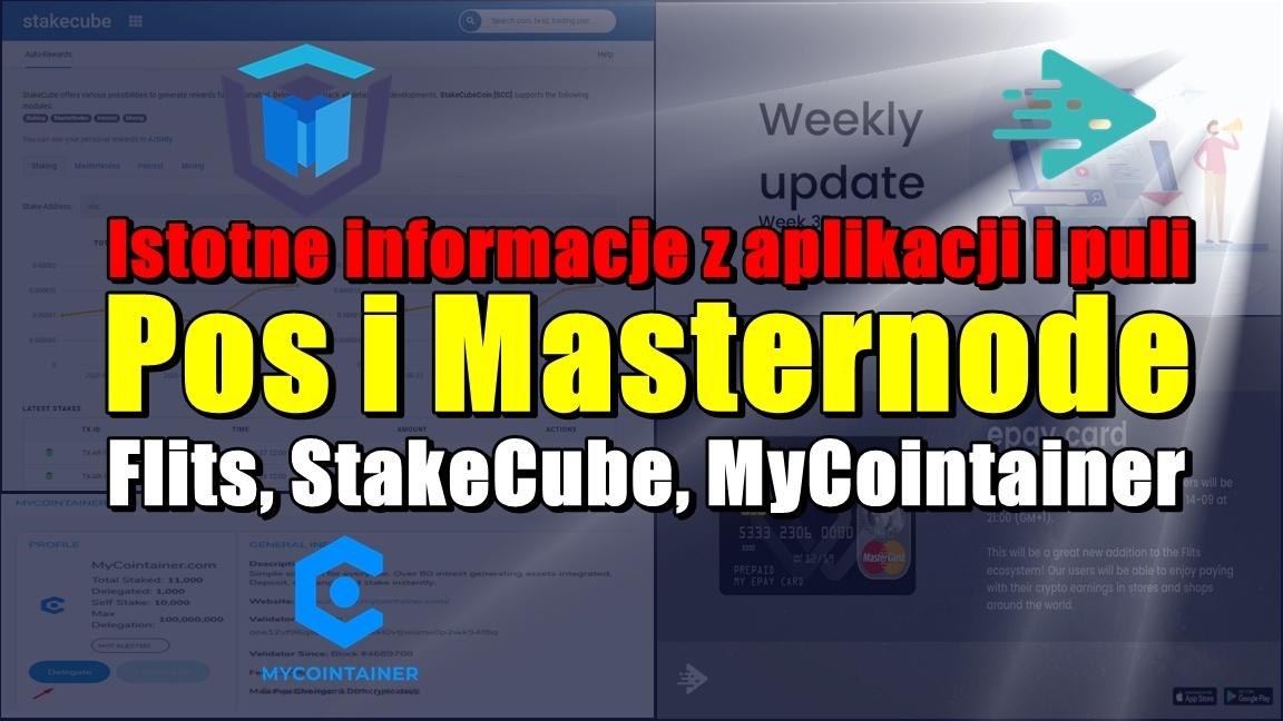 Istotne informacje z aplikacji i puli PoS i Masternode: Flits, StakeCube, MyCointainer