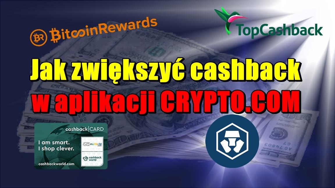 Jak zwiększyć cashback w aplikacji CRYPTO.COM