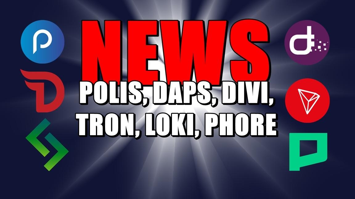 NEWS: POLIS, DAPS, DIVI, TRON, LOKI, PHORE