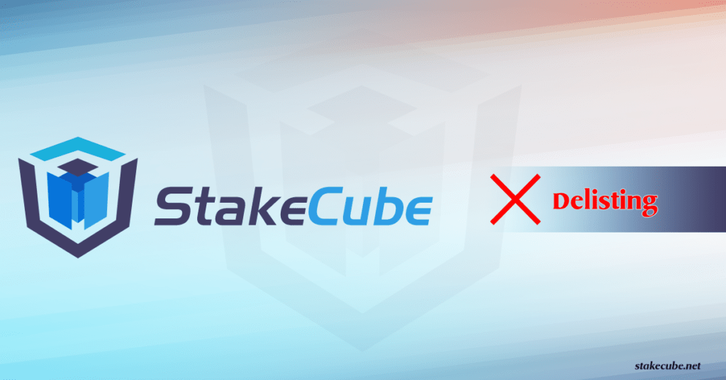 StakeCube delisting