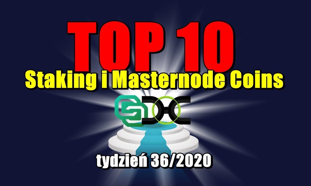 Top 10 Staking i Masternode Coins – tydzień 36/2020