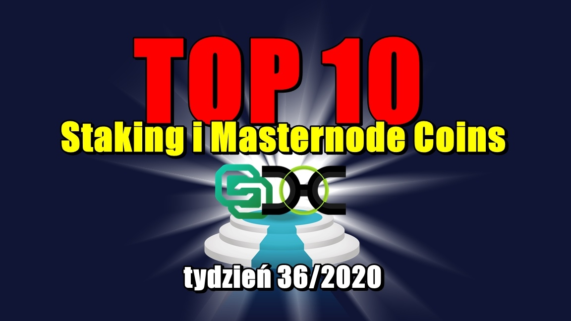 Top 10 Staking i Masternode Coins – tydzień 36/2020