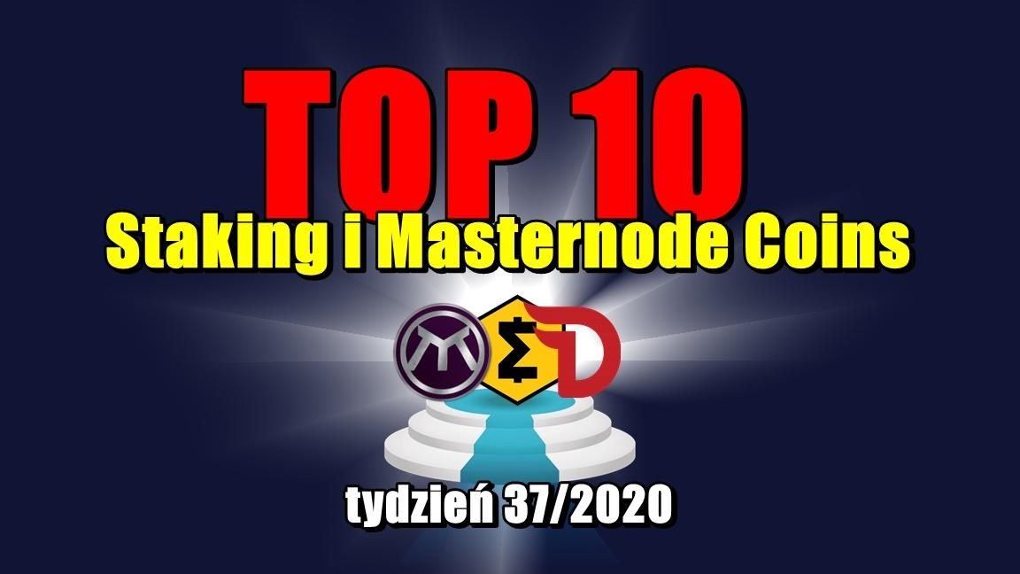 Top 10 Staking i Masternode Coins – tydzień 37/2020