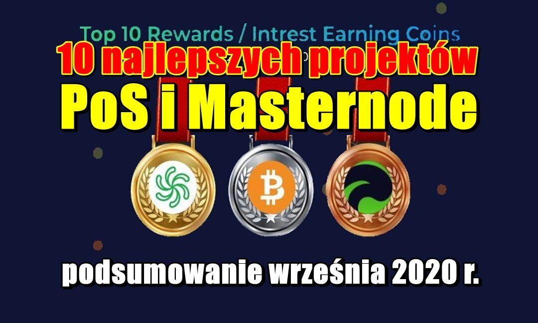 10 najlepszych projektów PoS i Masternode o najlepszych wynikach – podsumowanie września 2020 r.