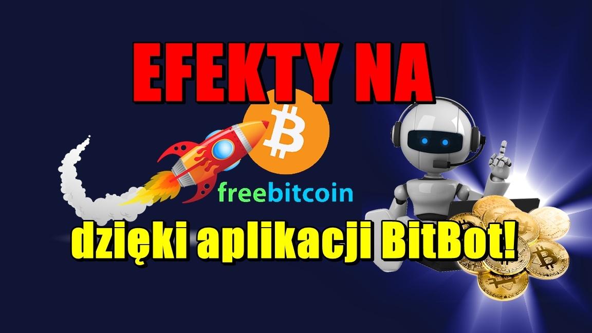 Efekty na freebitco.in dzięki aplikacji BitBot!