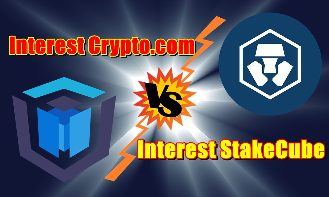 Interest Crypto.com kontra interest StakeCube!
