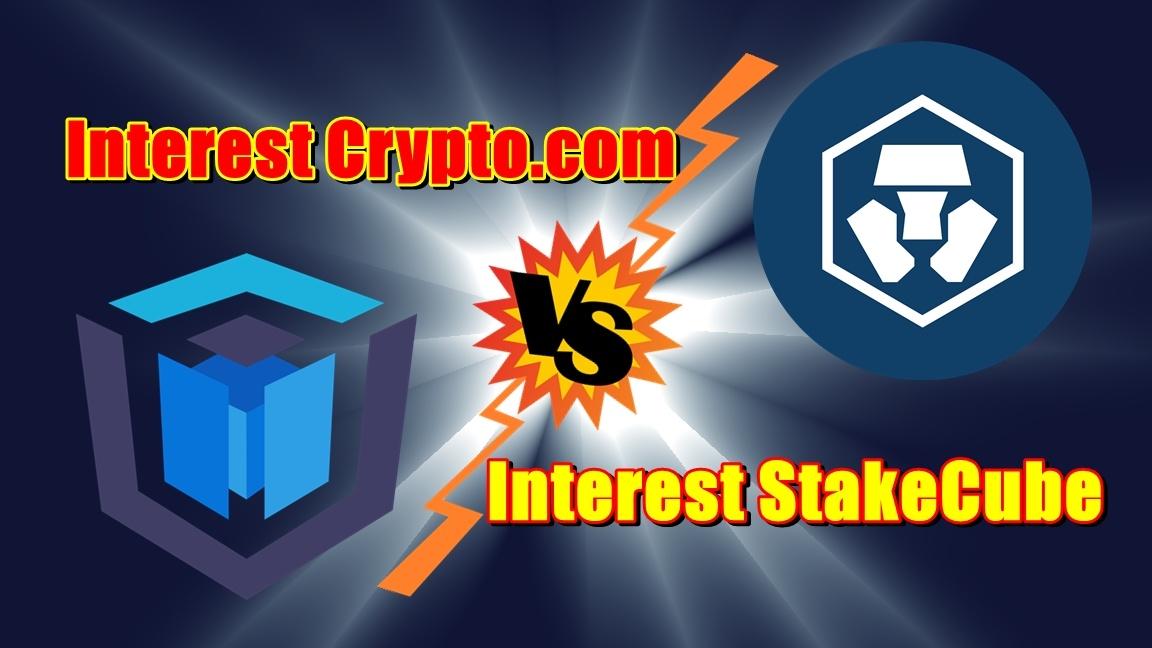 Interest Crypto.com kontra interest StakeCube!