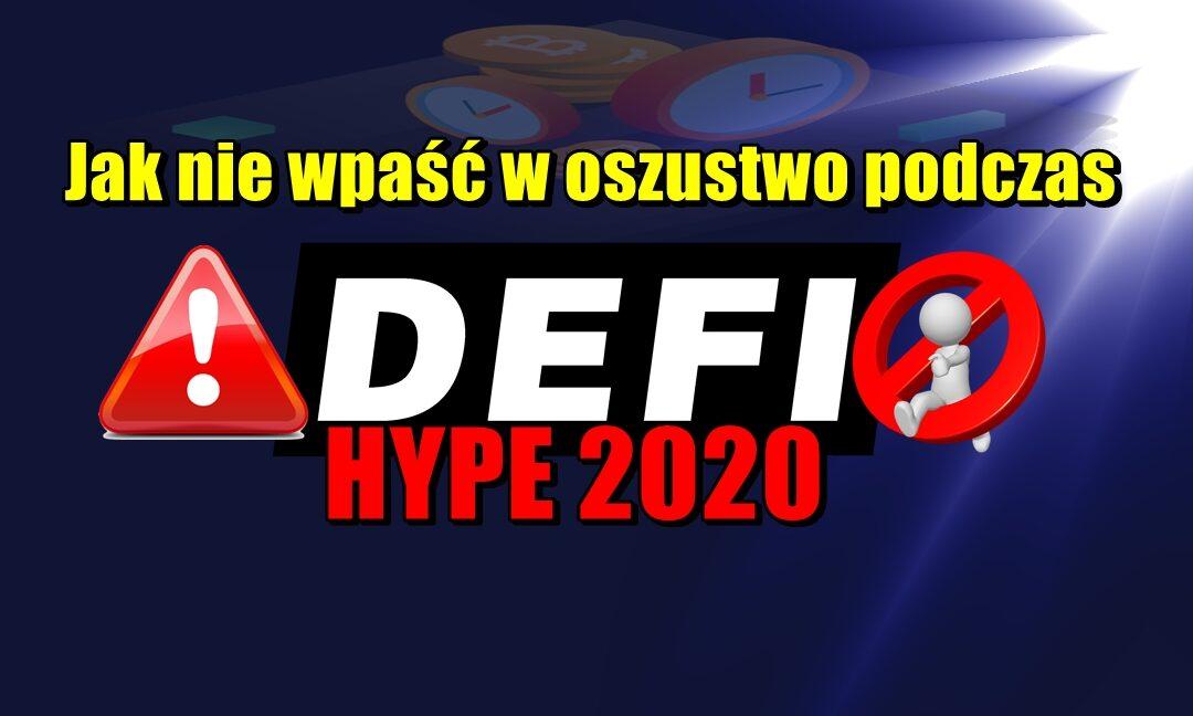 Jak nie wpaść w oszustwo podczas DeFi Hype 2020