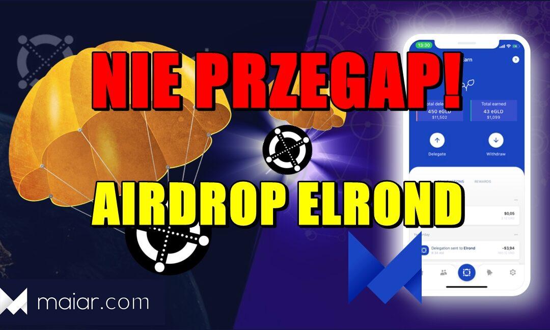 NIE PRZEGAP! AIRDROP ELROND