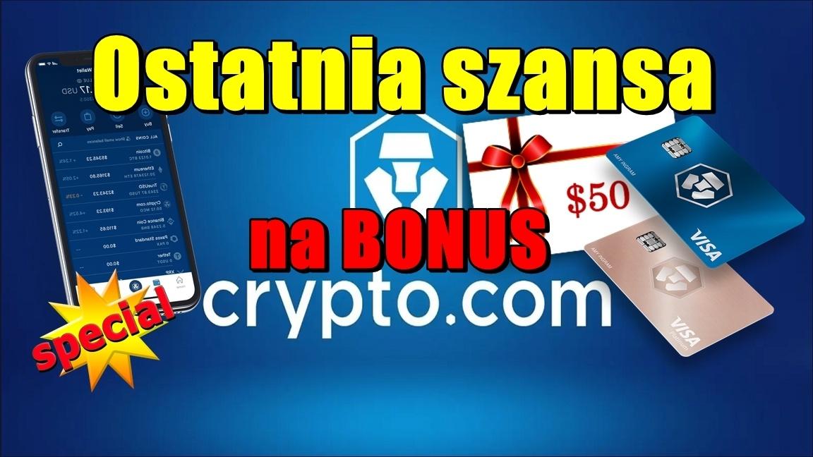 Ostatnia szansa na bonus 50$ w Crypto.com