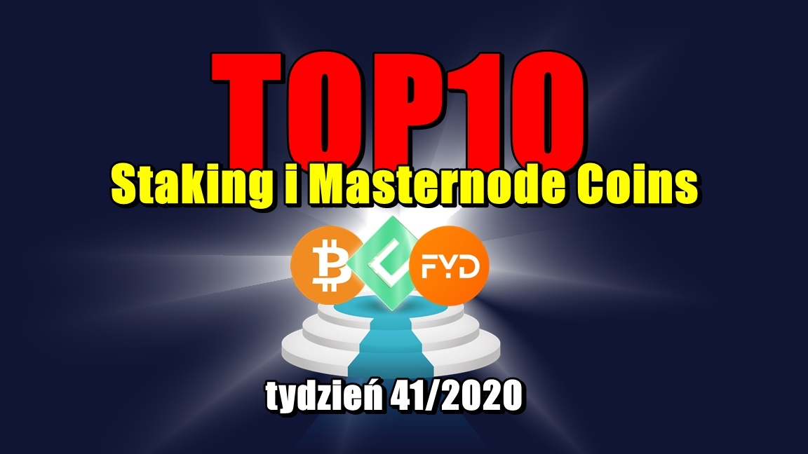 Top 10 Staking i Masternode Coins – tydzień 41/2020