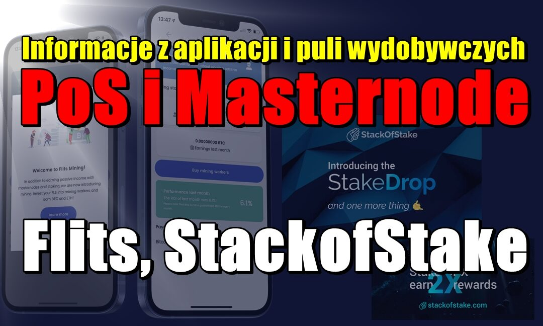 Informacje z aplikacji i puli wydobywczych PoS i Masternode: Flits, StackofStake