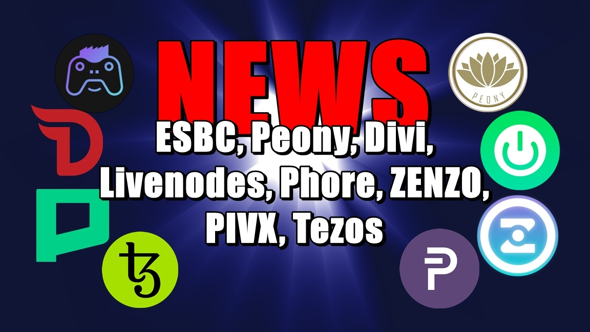 NEWS: ESBC, Peony, Divi, Livenodes, Phore, ZENZO, PIVX, Tezos