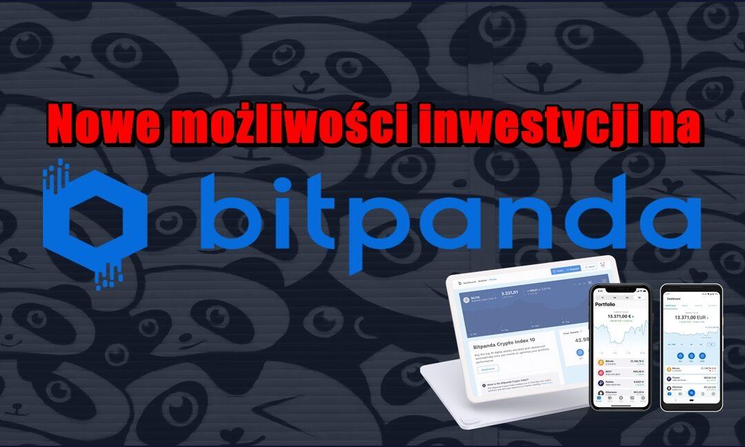 Nowe możliwości inwestycji na BITPANDA