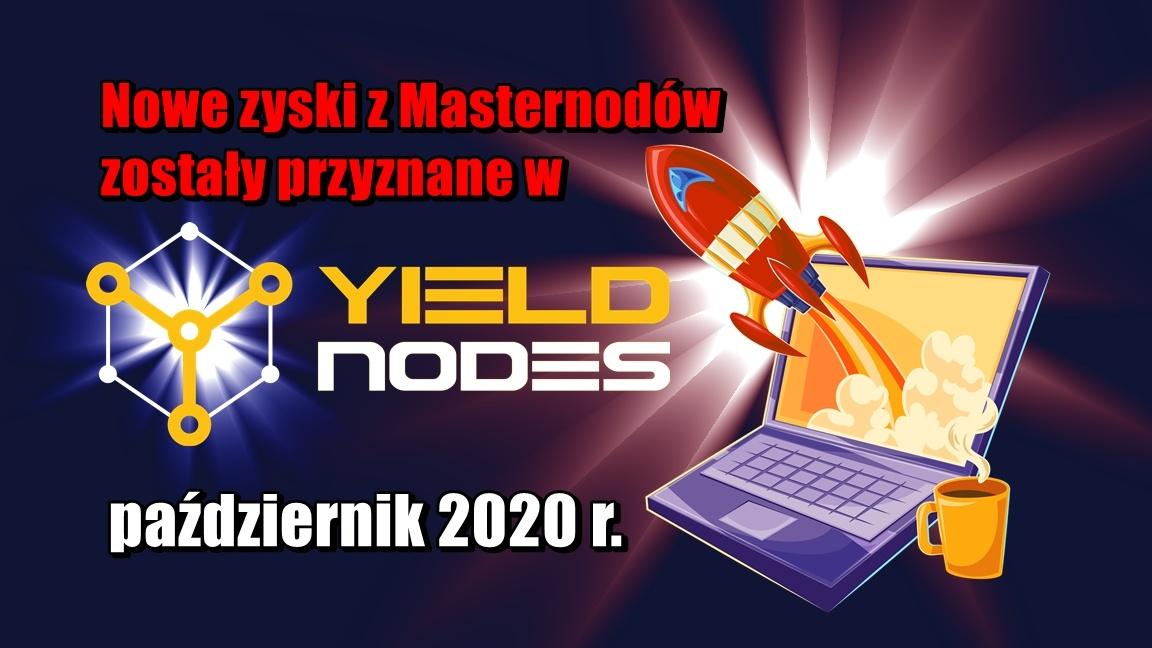 Nowe zyski z Masternodów zostały przyznane w Yieldnodes – październik 2020 r.