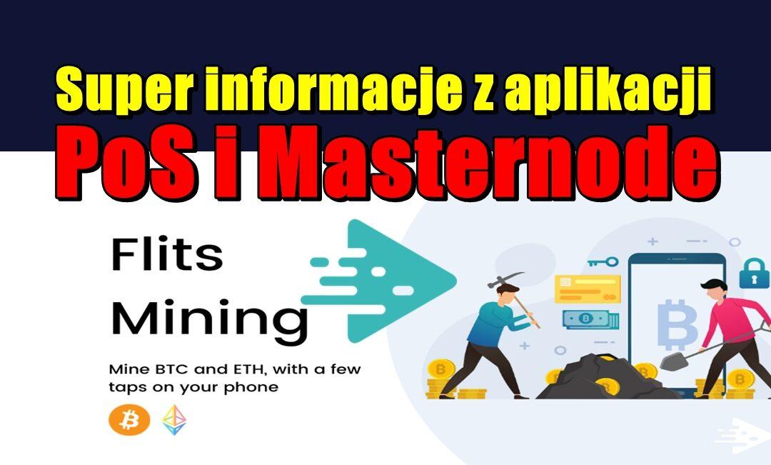 Super informacje z aplikacji PoS i Masternode – Flits !