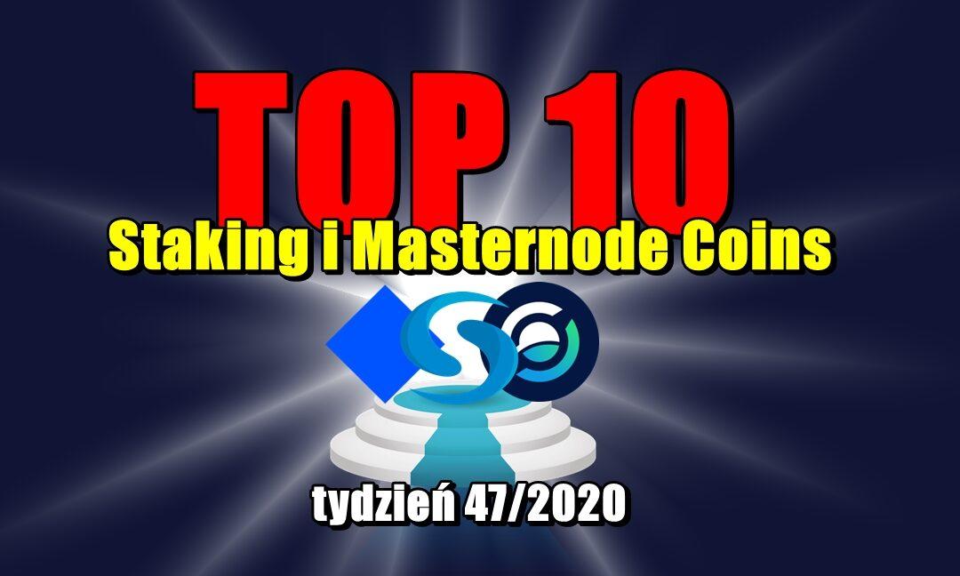 Top 10 Staking i Masternode Coins - tydzień 47/2020