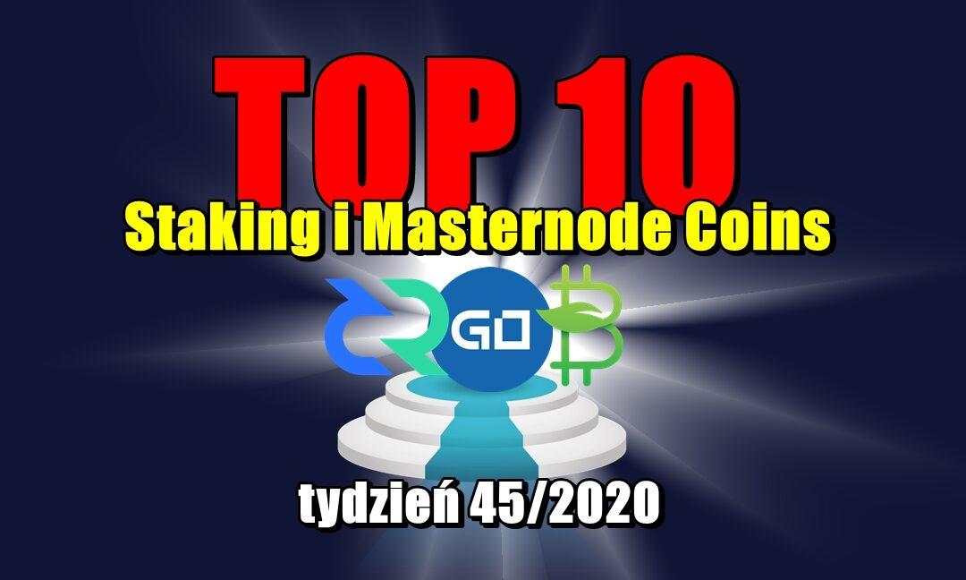 Top 10 Staking i Masternode Coins - tydzień 45/2020