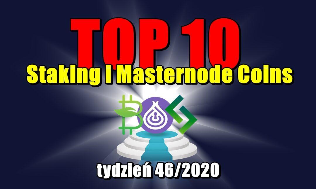 Top 10 Staking i Masternode Coins - tydzień 46/2020