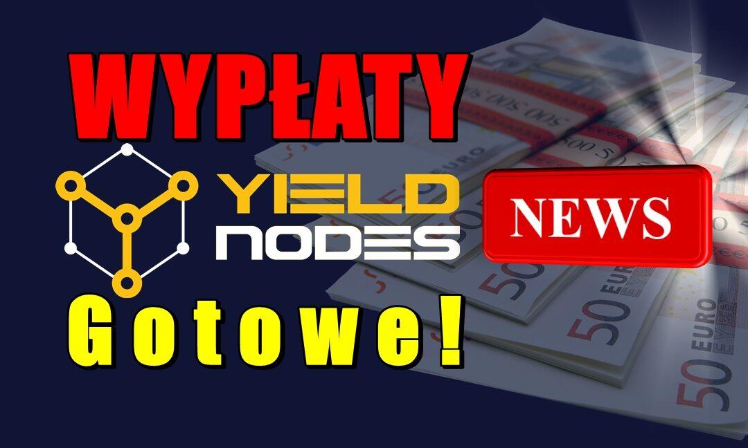 Wypłaty Yieldnodes Gotowe + Wiadomości! :)