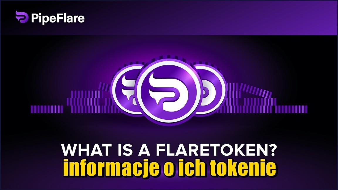 Znów coś nowego w PipeFlare, informacje o ich tokenie