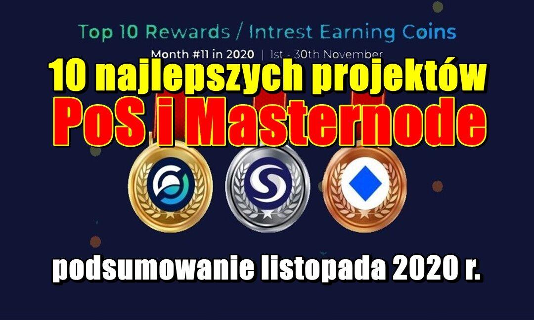 10 najlepszych projektów PoS i Masternode – podsumowanie listopada 2020 r.