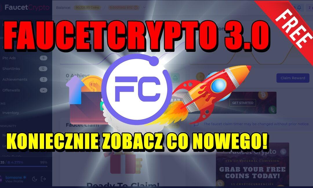 FAUCETCRYPTO 3.0 – KONIECZNIE ZOBACZ CO NOWEGO!