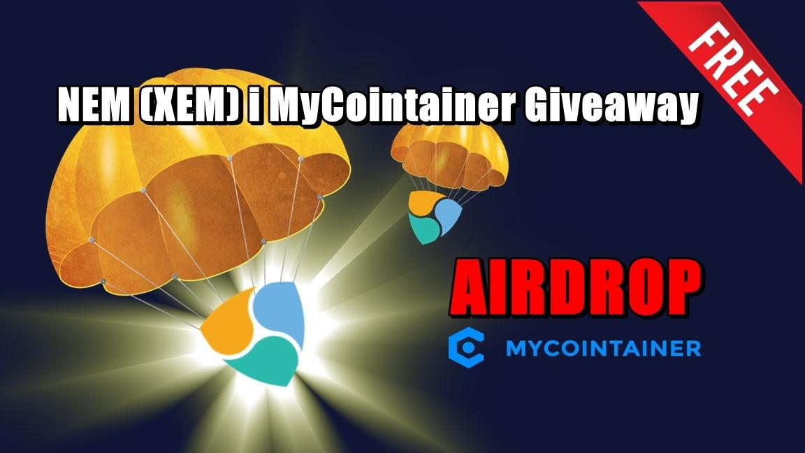 NEM (XEM) i MyCointainer Giveaway – AIRDROP