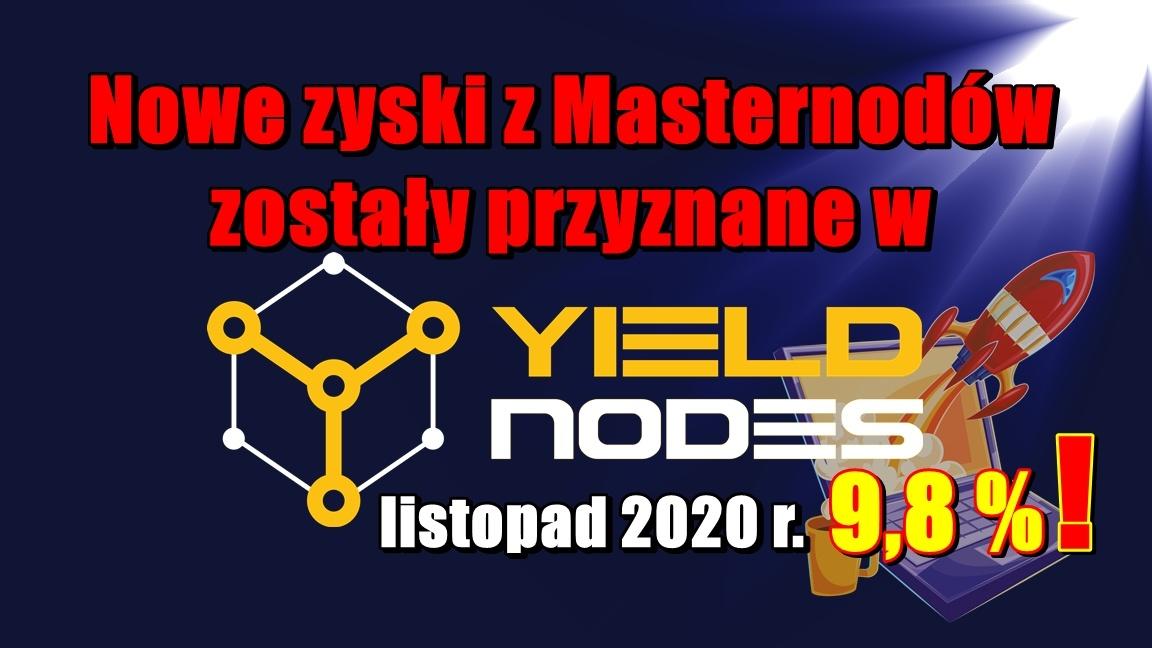 Nowe zyski z Masternodów zostały przyznane w Yieldnodes – listopad 2020 r.