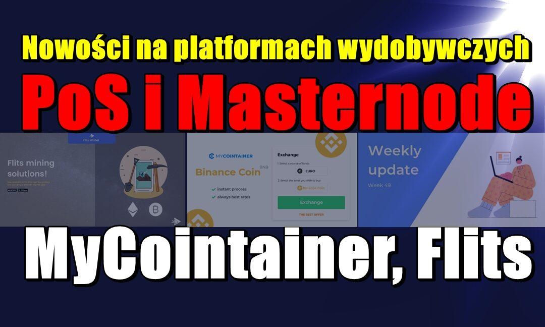 Nowości na platformach wydobywczych PoS i Masternode: MyCointainer, Flits